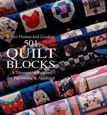 Better Homes and Gardens 501 Quilt Blocks By Lewis, Joan/ Chiles, Lynette